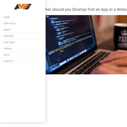 What should you Develop first an App or a Website?