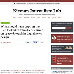 What should news apps on the iPad look like? John-Henry Barac on