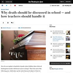 Why death should be discussed in school — and how teachers should handle it