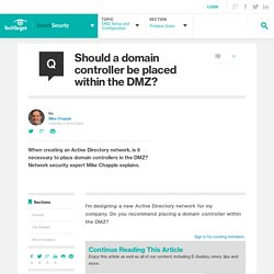Should a domain controller be placed within the DMZ?