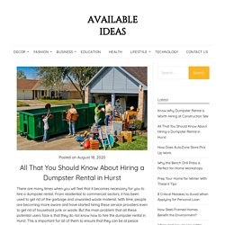 All That You Should Know About Hiring a Dumpster Rental in Hurst
