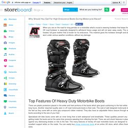 Why Should You Opt For High Endurance Boots During Motorcycle Races?