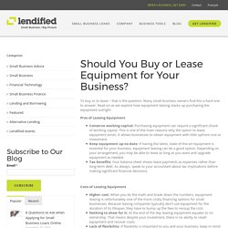 Should You Buy or Lease Equipment for Your Business?