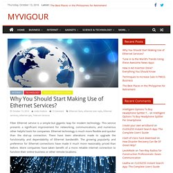 Why You Should Start Making Use of Ethernet Services