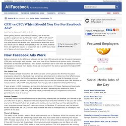 CPM vs CPC: Which Should You Use For Facebook Ads?