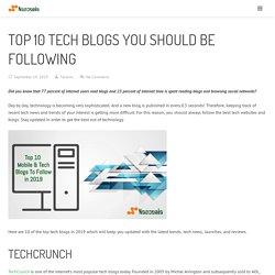 Top 10 Tech Blogs you should be following