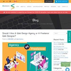 Should I Hire A Web Design Agency or A Freelance Web Designer?