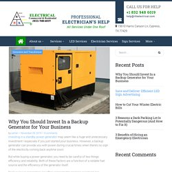 Why You Should Invest In a Backup Generator for Your Business