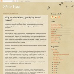 SVa-Haa: Why we should stop glorifying Armed Forces?