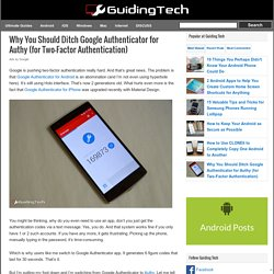Why You Should Ditch Google Authenticator For Authy
