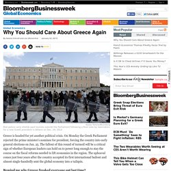 Why You Should Care About Greece Again