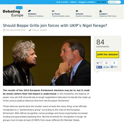 02/06/2014 Debating Europe — Should Beppe Grillo join forces with UKIP's Nigel Farage?