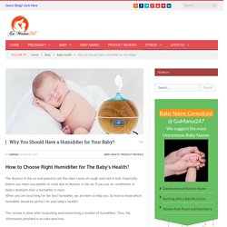 Why You Should Have a Humidifier for Your Baby?