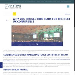 WHY YOU SHOULD HIRE IPADS FOR THE NEXT UK CONFERENCE