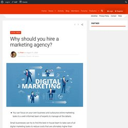 Why should you hire a marketing agency?