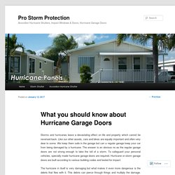 What you should know about Hurricane Garage Doors