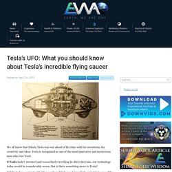 Tesla's UFO: What you should know about Tesla's incredible flying saucer