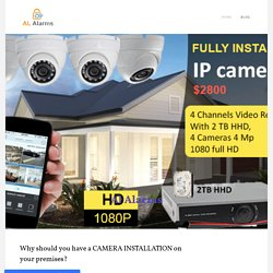 Why should you have a CAMERA INSTALLATION on your premises?