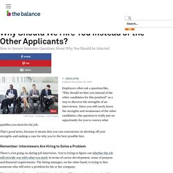 Why Should We Hire You Instead of the Other Applicants?