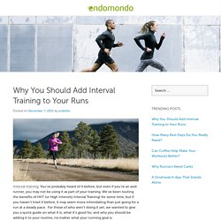 Why You Should Add Interval Training to Your Runs