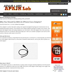 Why You Should Go With An IPhone Cisco Adapter? ~ APAJR LABS