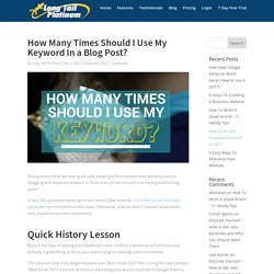 How Many Times Should I Use My Keyword In a Blog Post?