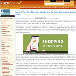 Magento Mobile Application To Improve Online Retail