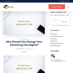 Why Should You Change Your Marketing into Digital?