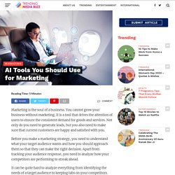 AI Tools You Should Use for Marketing