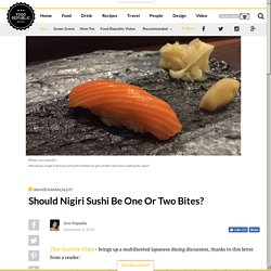 Should Nigiri Sushi Be One Or Two Bites? - Food Republic