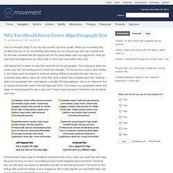 Why You Should Never Center Align Paragraph Text