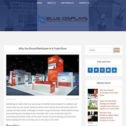Why You Should Participate In A Trade Show - Blue Displays
