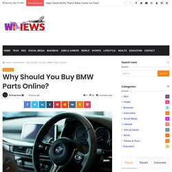 Why Should You Buy BMW Parts Online?