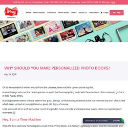 Why should you make a personalized photobook? - Picsy