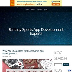 Why You Should Plan for Poker Game App Development?