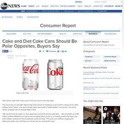 Coke and Diet Coke Cans Should Be Polar Opposites, Buyers Say