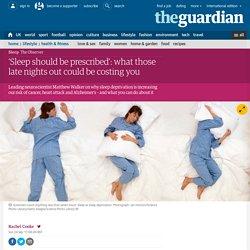 The shorter your sleep, the shorter your life: the new sleep science