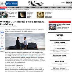 Why the GOP Should Fear a Romney Presidency - Jack M. Balkin