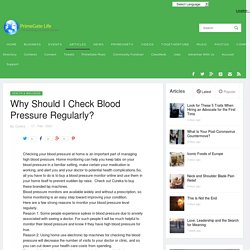 Why Should I Check Blood Pressure Regularly?