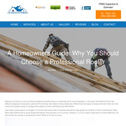 Why You Should Choose a Professional Roofer - 730 South Exteriors
