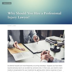 Why Should You Hire a Professional Injury Lawyer?