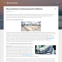 Why you should go for a professional party hire in Melbourne