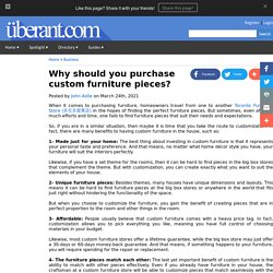 Why should you purchase custom furniture pieces?
