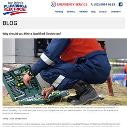 Why should you Hire a Qualified Electrician?