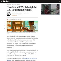 How Should We Rebuild the U.S. Education System?