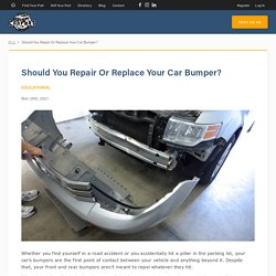 Should You Repair Or Replace Your Car Bumper?