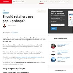 Should retailers use pop-up shops?