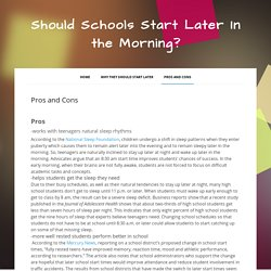 Pros and Cons - Should Schools Start Later In the Morning?