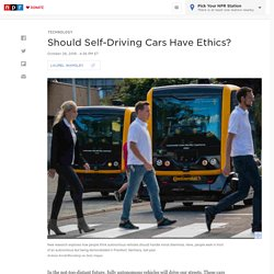 Should Self-Driving Cars Have Ethics?