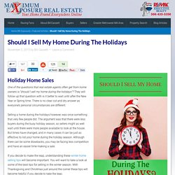 Should I Sell My Home During The Holidays